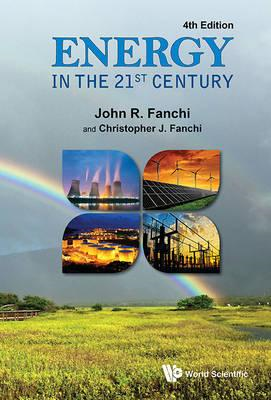 Energy In The 21st Century (4th Edition) (BOK)
