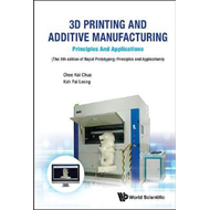 3d Printing And Additive Manufacturing: Principles And Appli (BOK)