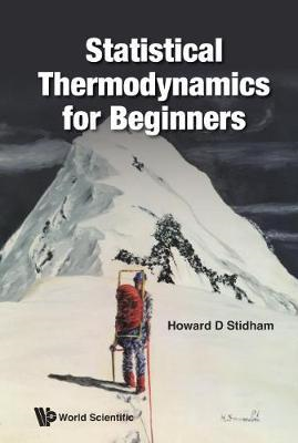Statistical Thermodynamics For Beginners (BOK)