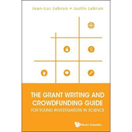 Grant Writing And Crowdfunding Guide For Young Investigators (BOK)