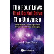 Four Laws That Do Not Drive The Universe, The: Elements Of T (BOK)