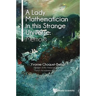 Lady Mathematician In This Strange Universe, A: Memoirs (BOK)