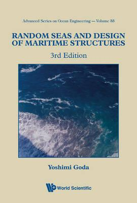 Random Seas And Design Of Maritime Structures (3rd Edition) (BOK)
