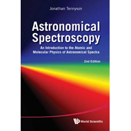 Astronomical Spectroscopy: An Introduction To The Atomic And (BOK)