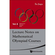 Lecture Notes On Mathematical Olympiad Courses: For Junior S (BOK)