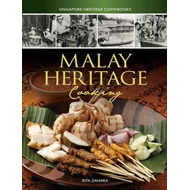 Singapore Heritage Cookbooks: Malay Heritage Cooking (BOK)