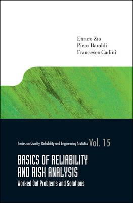 Basics Of Reliability And Risk Analysis: Worked Out Problems (BOK)