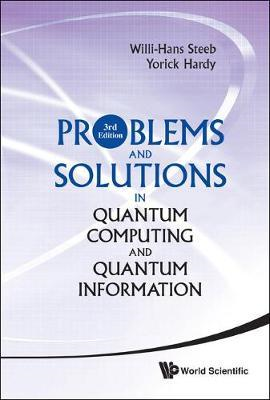 Problems and Solutions in Quantum Computing and Quantum Information (BOK)