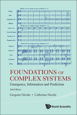 Foundations of Complex Systems: Emergence, Information and Prediction (BOK)