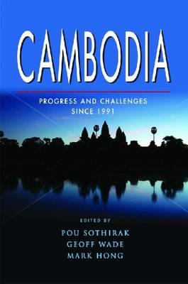 Cambodia: Progress and Challenges Since 1991 (BOK)