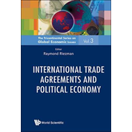 International Trade Agreements and Political Economy (BOK)