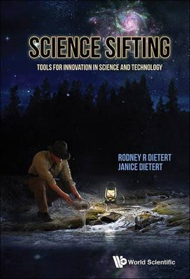 Science Sifting: Tools For Innovation In Science And Technol (BOK)