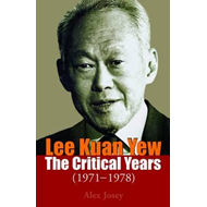 Lee Kuan Yew: The Critical Years (BOK)