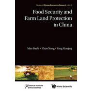 Food Security and Farm Land Protection in China (BOK)