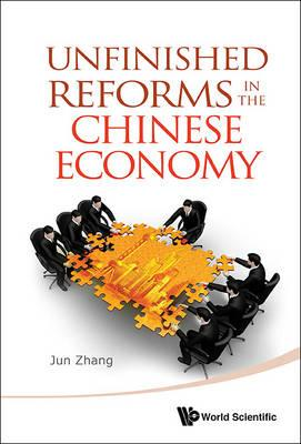 Unfinished Reforms in the Chinese Economy (BOK)