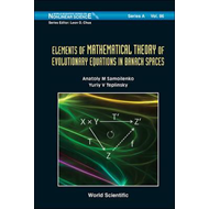 Elements of Mathematical Theory of Evolutionary Equations in Banach Spaces (BOK)