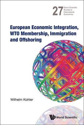 European Economic Integration, Wto Membership, Immigration A (BOK)