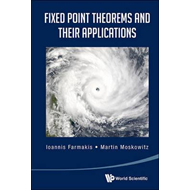 Fixed Point Theorems and Their Applications (BOK)