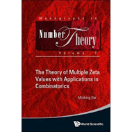The Theory of Multiple Zeta Values with Applications in Combinatorics (BOK)
