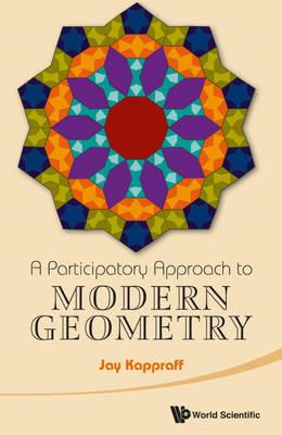 Participatory Approach To Modern Geometry, A (BOK)