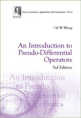 Introduction To Pseudo-differential Operators, An (3rd Editi (BOK)