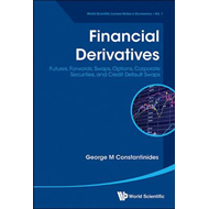 Financial Derivatives: Futures, Forwards, Swaps, Options, Co (BOK)