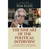 Fine Art of the Political Interview (BOK)