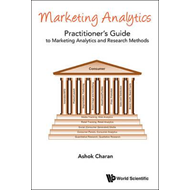 Marketing Analytics: A Practitioner's Guide To Marketing Ana (BOK)