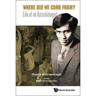 Where Did We Come from?: Life of an Astrobiologist (BOK)