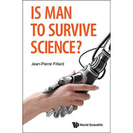 Is Man To Survive Science? (BOK)
