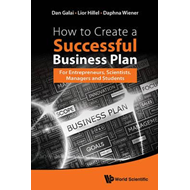 How To Create A Successful Business Plan: For Entrepreneurs, (BOK)