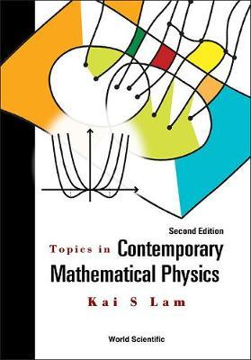 Topics In Contemporary Mathematical Physics (BOK)