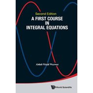 First Course in Integral Equations (BOK)