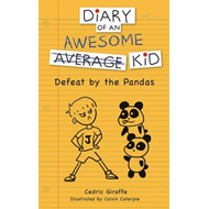 Diary of an Awesome Average Kid: Defeat by the Pandas (BOK)