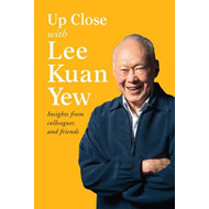 Up Close with Lee Kuan Yew (BOK)