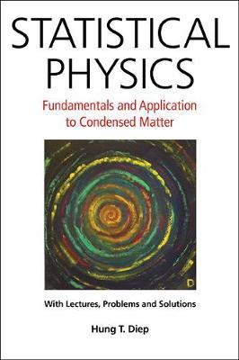 Statistical Physics: Fundamentals And Application To Condens (BOK)