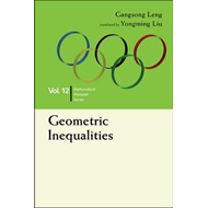 Geometric Inequalities: In Mathematical Olympiad And Competi (BOK)