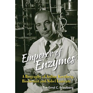 Emperor Of Enzymes: A Biography Of Arthur Kornberg, Biochemi (BOK)
