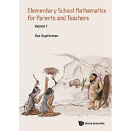 Elementary School Mathematics For Parents And Teachers - Vol (BOK)