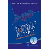 Advanced Modern Physics: Solutions To Problems (BOK)