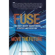 Fuse: Foresight-Driven Understanding, Strategy and Execution (BOK)