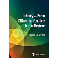 Ordinary And Partial Differential Equations For The Beginner (BOK)