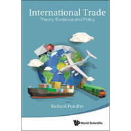 International Trade: Theory, Evidence And Policy (BOK)
