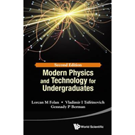 Modern Physics And Technology For Undergraduates (BOK)