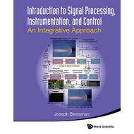 Introduction To Signal Processing, Instrumentation, And Cont (BOK)