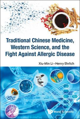 Traditional Chinese Medicine, Western Science, And The Fight (BOK)