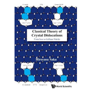 Classical Theory Of Crystal Dislocations: From Iron To Galli (BOK)