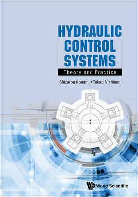 Hydraulic Control Systems: Theory And Practice (BOK)