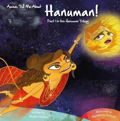 Amma, Tell Me About Hanuman! (BOK)