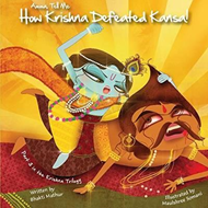 Amma Tell Me How Krishna Defeated Kansa! (BOK)